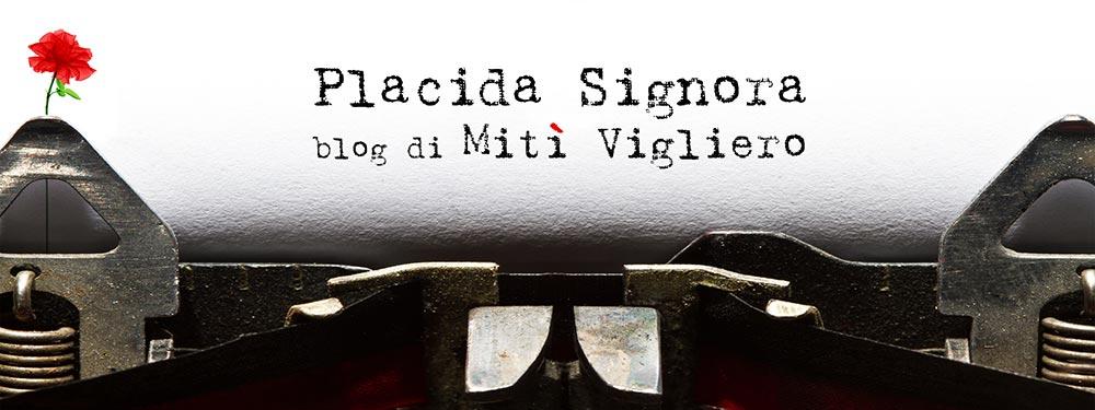 Placida Signora